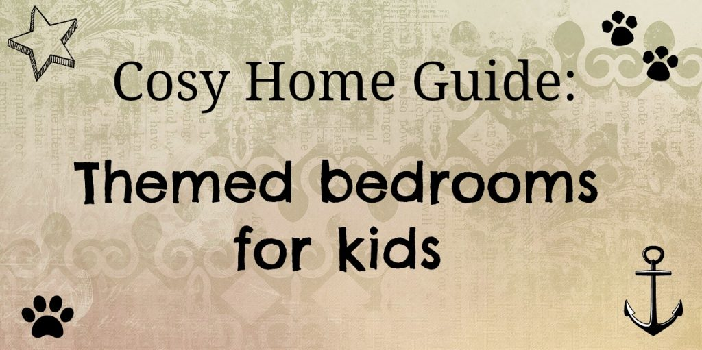 Useful guide to various children's bedroom decorating themes